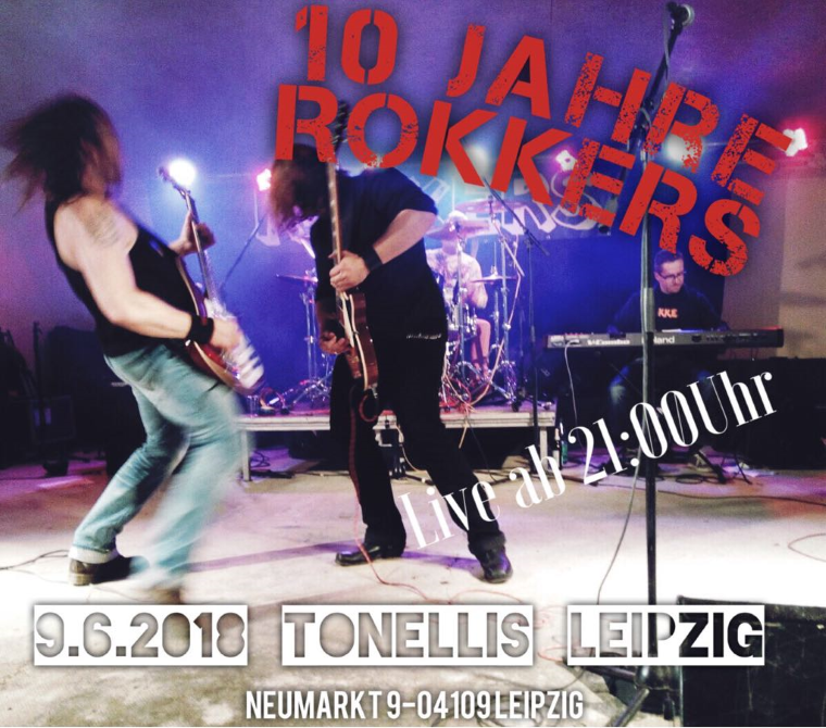 ROKKERS live am 09.06.2018 im Tonelli's in Leipzig